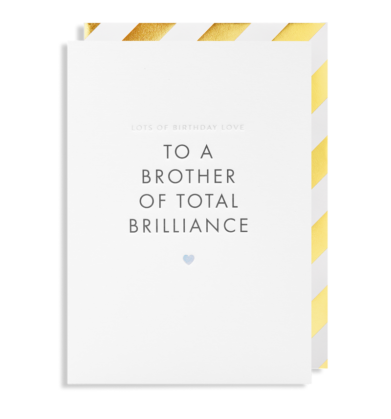 Lots of Birthday Love To a Brother of Total Brilliance Greeting Card - Lagom Design