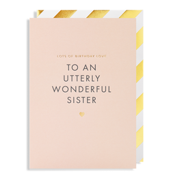 Lots of Birthday Love To a Wonderful Sister Greeting Card - Lagom Design