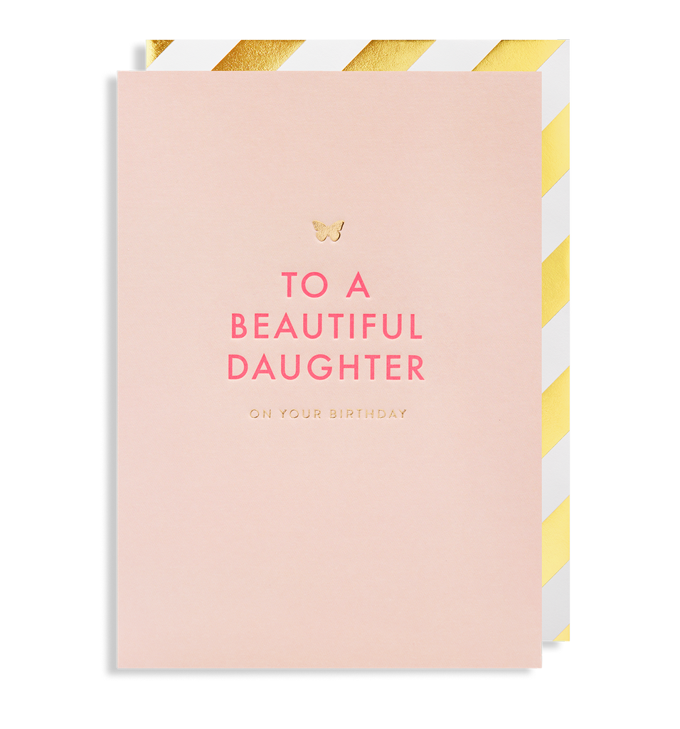 To A Beautiful Daughter On Your Birthday Greeting Card