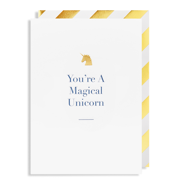 You're a Magical Unicorn - Lagom Design