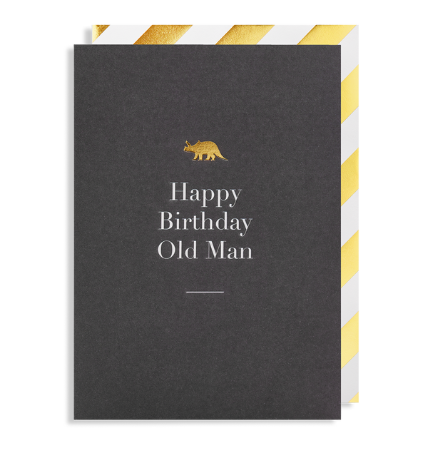 Happy Birthday Old Man - Lagom Design