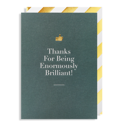 Thanks for being Enormously Brilliant! - Lagom Design
