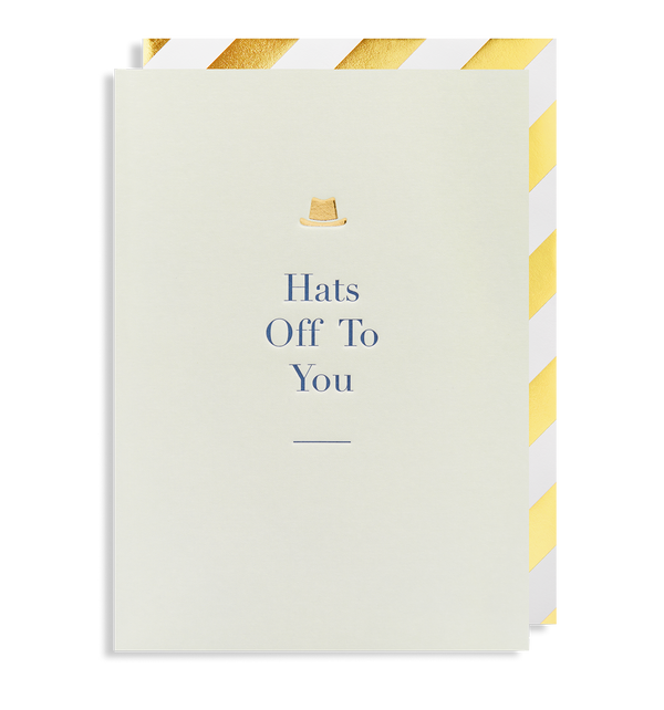 Hats off to You Greeting Card - Lagom Design