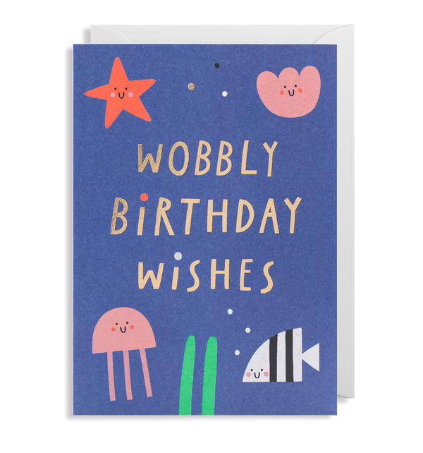 Wobbly Birthday Wishes