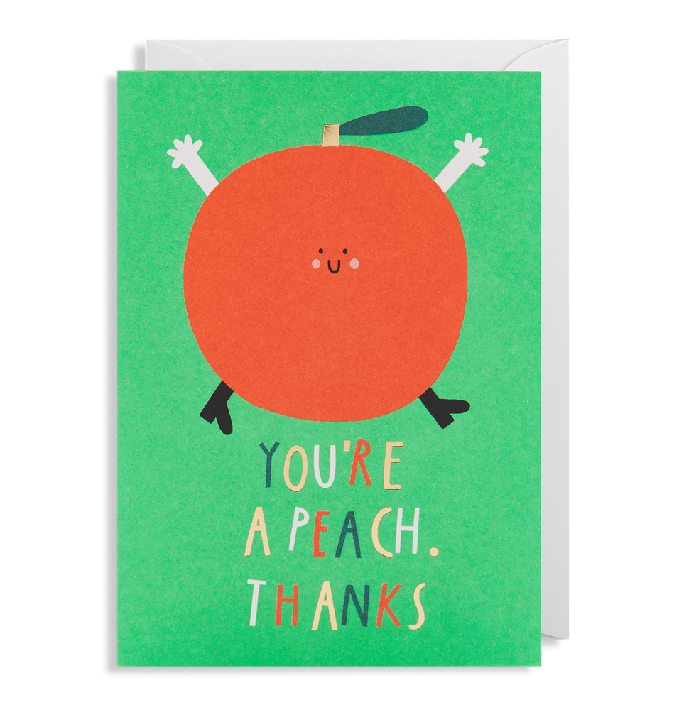 You Are The Peach Greeting Card - Lagom Design
