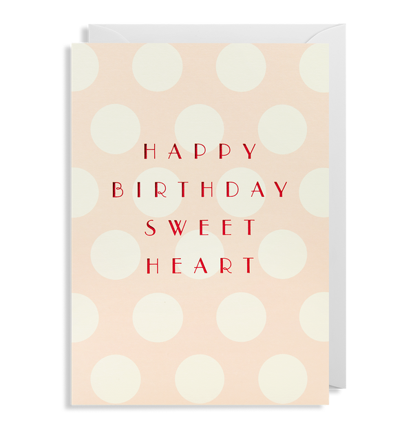 Happy Birthday Sweet Heart - Lagom Design