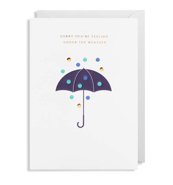Sorry You're Under The Weather - Lagom Design