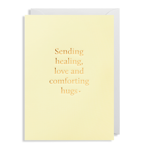 Sending Healing, Love and Comforting Hugs - Lagom Design