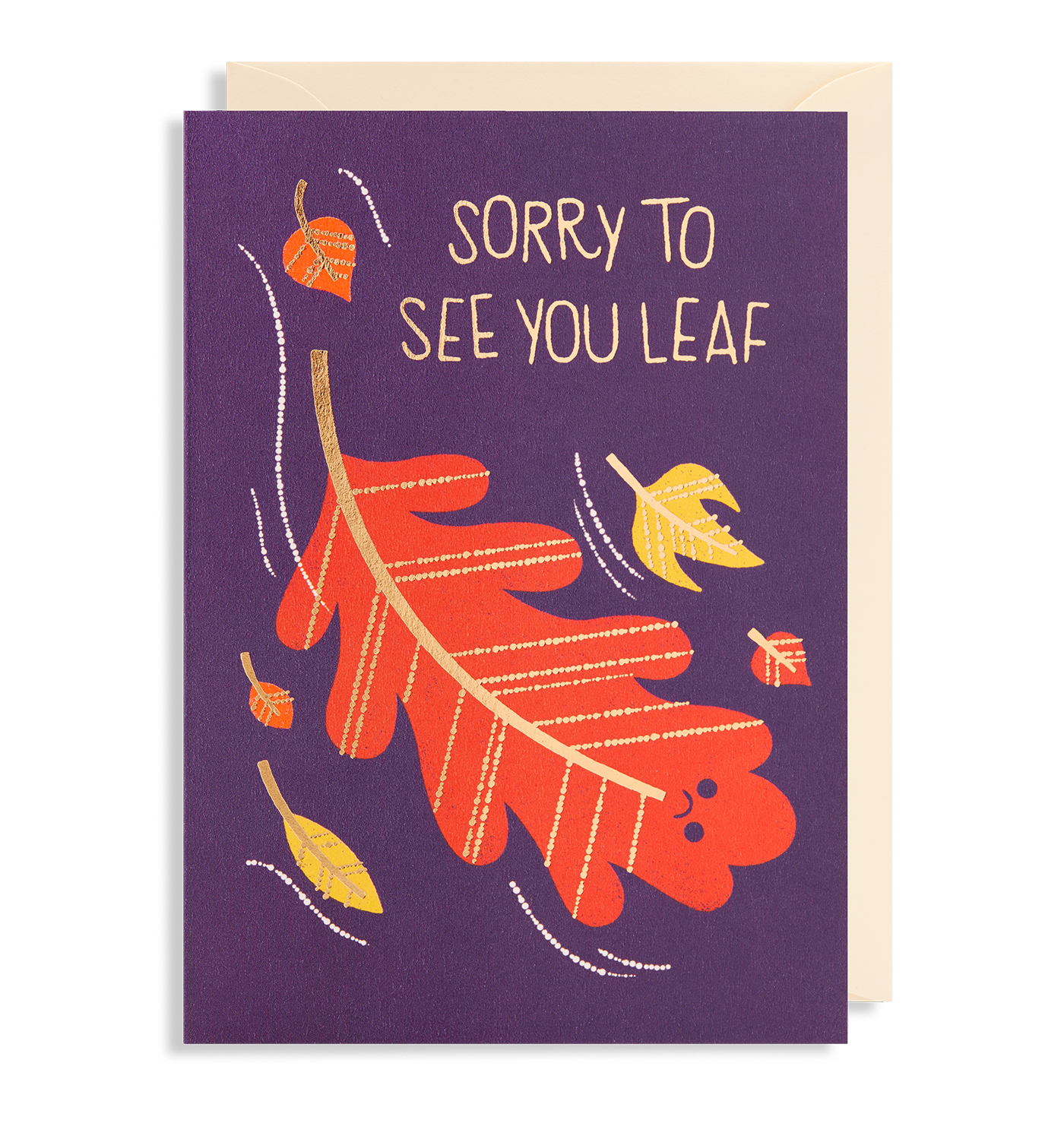 Sorry To See You Leaf