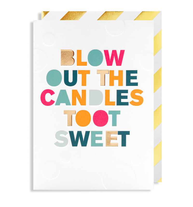 Blow Out The Candles Toot Sweet - Lagom Design