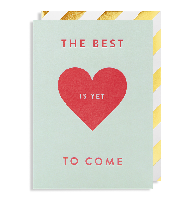 The Best Is Yet To Come - Lagom Design