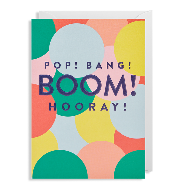 Pop! Bang! Boom! Hooray!
