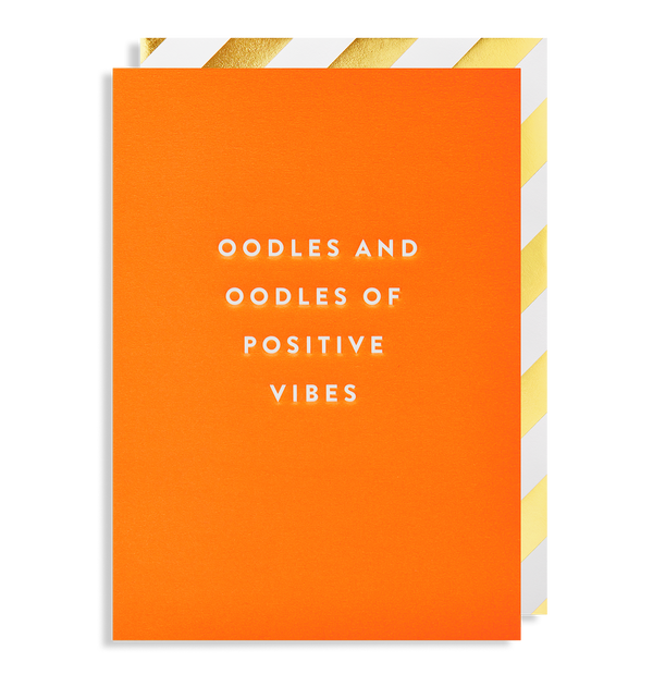 Oodles And Oodles of Positive Vibes