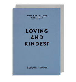 Loving and Kindest - Lagom Design