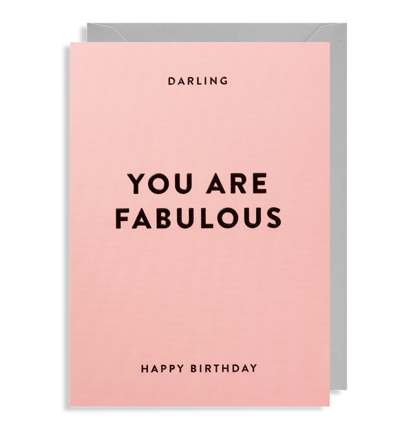 Darling You Are Fabulous: Birthday Card