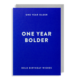 One Year Bolder: Birthday Card