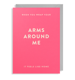 When You Wrap Your Arms Around Me
