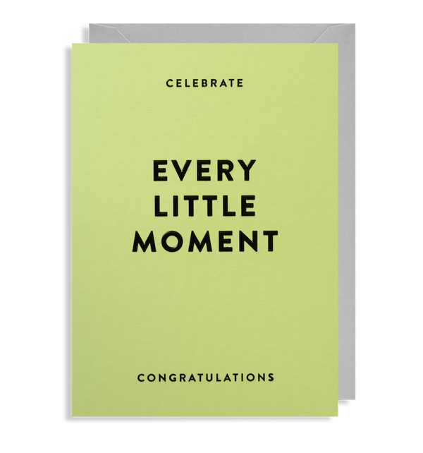 Celebrate Every Little Moment