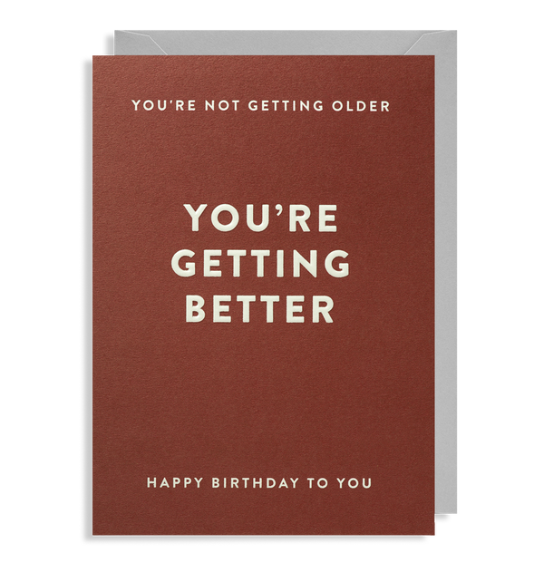 You're Getting Better: Birthday Card