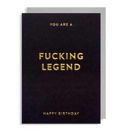 Fucking Legend: Birthday Card