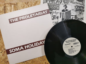 "The Proletariat ""Soma Holiday"" LP"