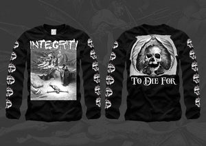 "Integrity ""To Die For"" Longsleeve"