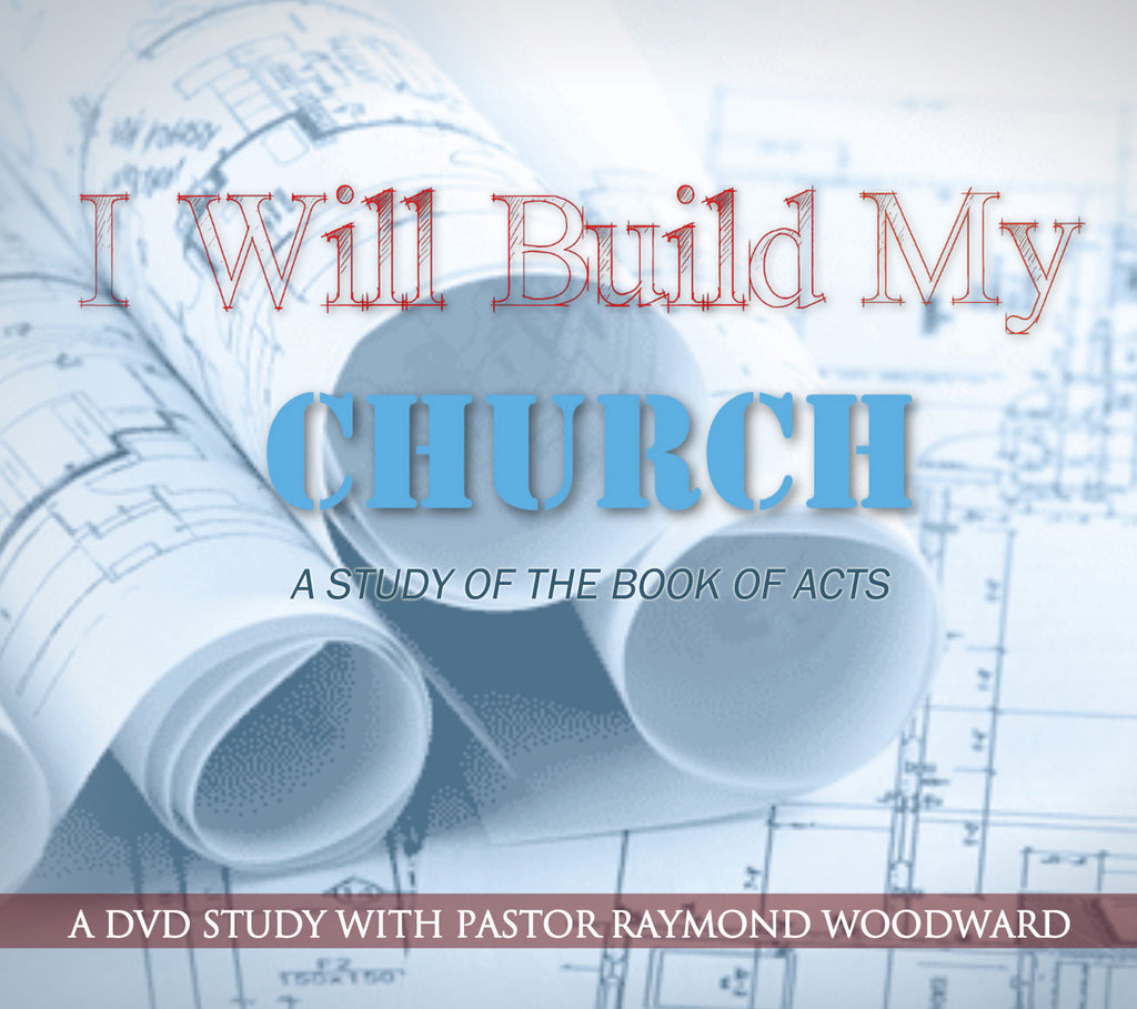 I Will Build My Church: A Study of Acts (2012)