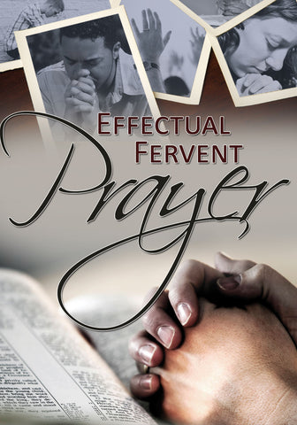 Effectual Fervent Prayer (2011)