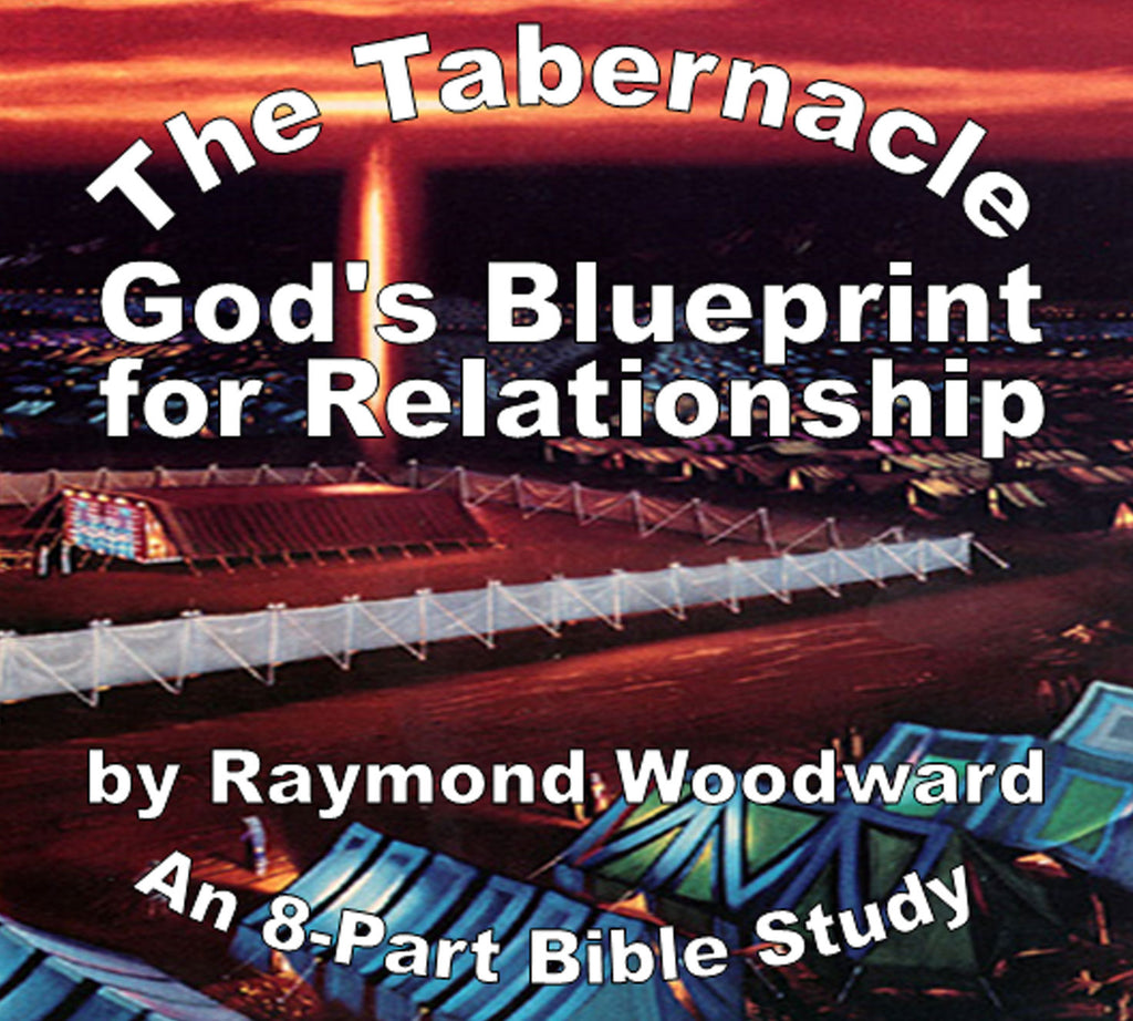 The Tabernacle: God's Blueprint for Relationship (2006)