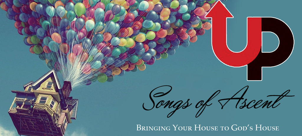 (Notes & PPT) UP: Songs of Ascent Pastor's Pack
