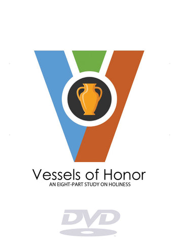 Vessels of Honor DVD Set (2016)