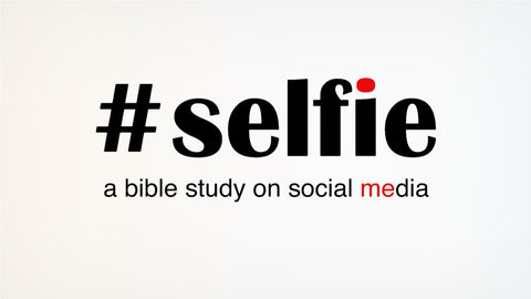 (Notes & PPT) SELFIE Pastors Pack