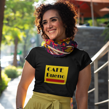 Load image into Gallery viewer, Cafe Bueno | Women's T-Shirt | Graphic Tees