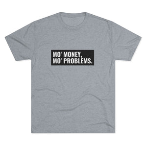More Money, More Problems | Men's T-Shirt | Graphic Tees