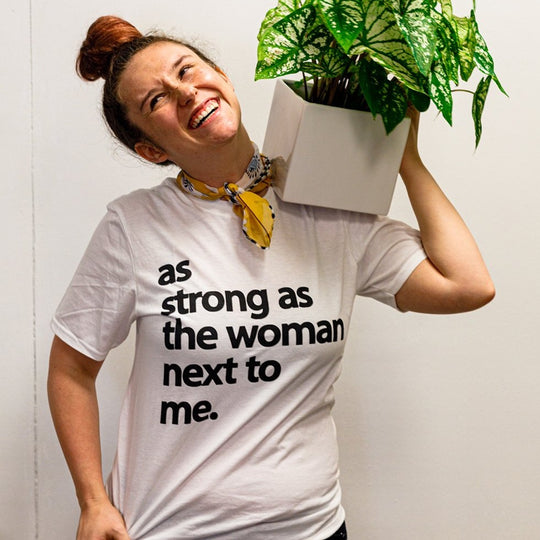 As Strong As The Woman Next To Me Tee | Tee's - Lizzie Bee's Flower Shoppe