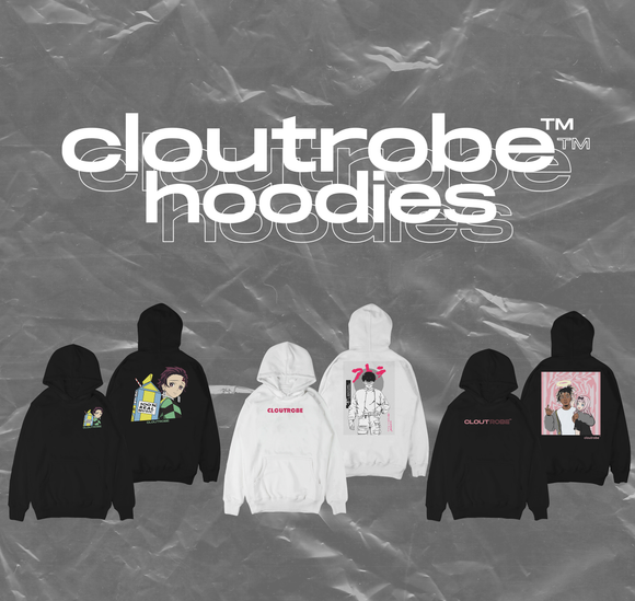 CloutRobe™ October Hoodies Collection