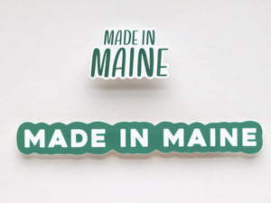 Made in Maine Sticker (Large)