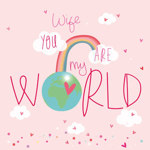 Wife You Are My World Card
