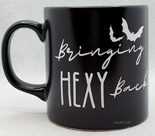 Load image into Gallery viewer, Bringing Hexy Back Mug