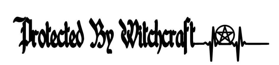 Protected By Witchcraft Decal