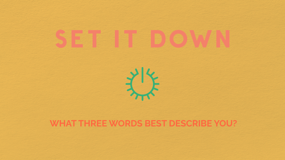 Conversation Starters: What Three Words Best Describe You?
