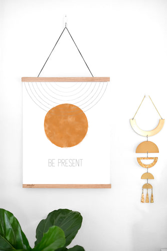 Be Present Sign - Full Moon Minimalist - Set It Down