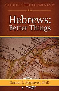 Hebrews: Better Things (eBook)