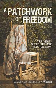 A Patchwork of Freedom (eBook)