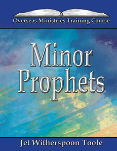Minor Prophets Overseas Ministries (eBook)