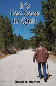 It's Too Soon to Quit (eBook)