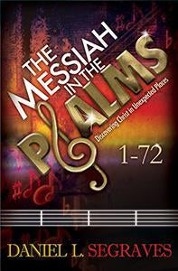 Messiah in the Psalms 1-72