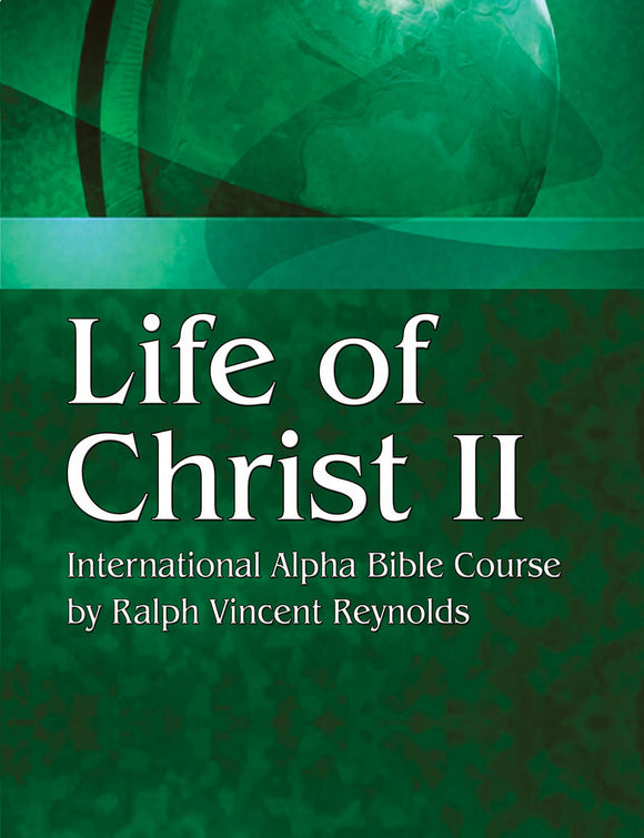 Life of Christ 2 - Alpha Bible Course (eBook)