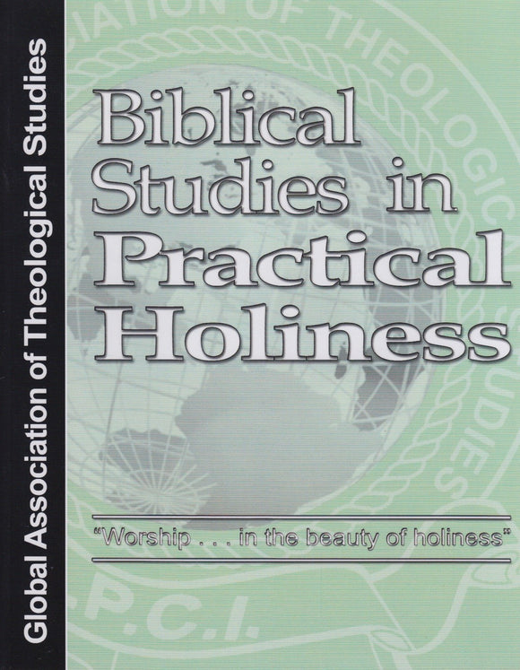 Biblical Studies in Practical Holiness - GATS (eBook)