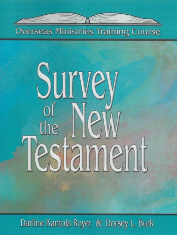 Survey of the New Testament - Overseas Ministires